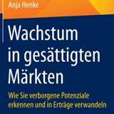 """Buchrezension """"Wachstum in gesättigten Märkten"""", Dr. Anja Henke, United Networker, 27.07.15"""